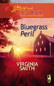 Bluegrass Peril by Virginia Smith